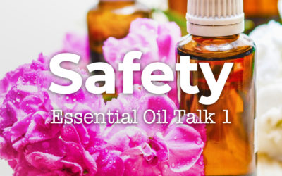 Essential Oils Talk 01: Q and A with Liz – Safety